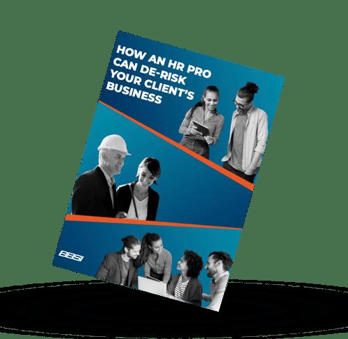 How an HR Pro Can De-Risk Your Client's Business